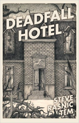 Book Review: Deadfall Hotel