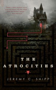 The-Atrocities-by-Jeremy-C.-Shipp
