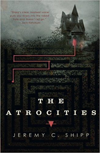 Book Review: 'The Atrocities' by Jeremy C. Shipp