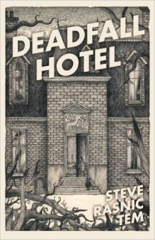 Deadfall Hotel.jpg